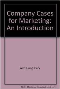 marketing 11e armstrong kotler company case 6 Kotler and armstrong present fundamental marketing information within an innovative customer students can apply what they learn to actual company situations with 20 new or revised end-of-chapter company cases principles of marketing, global edition, 17/e kotler & armstrong.