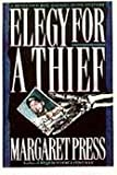Elegy for a Thief, Margaret Press, 0881849499