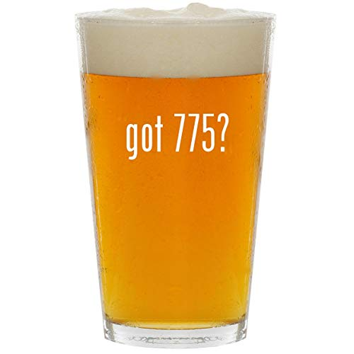 (got 775? - Glass 16oz Beer Pint)
