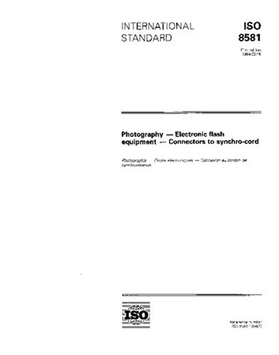 Download ISO 8581:1994, Photography -- Electronic flash equipment -- Connectors to synchro-cord pdf