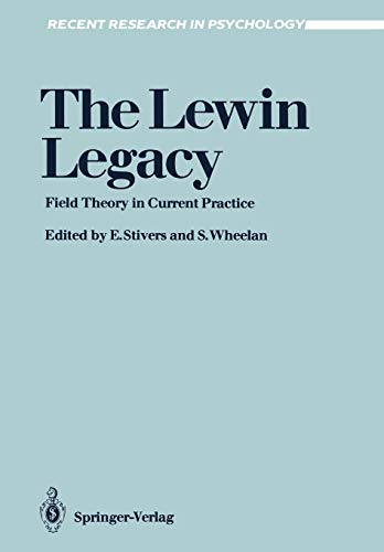 The Lewin Legacy: Field Theory in Current Practice (Recent Research in Psychology)