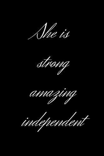 She is strong, amazing, idependent.: Blank, Ruled, Writing or Drawing Journal For Woman, Diary for Her (6 x 9, 112 pages) (pinky_sunglasses)