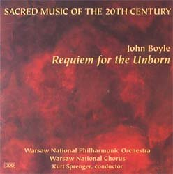John Boyle - Requiem for the Unborn ; William Thomas McKinley - Sinfonova; Howard Whitaker - Prayers of Habakkuk by N/A (1995-01-01)