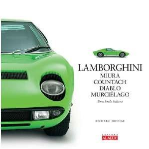 Lamborghini: Miura, Countach, Diablo, Murcielago - (Em Portugues do Brasil)