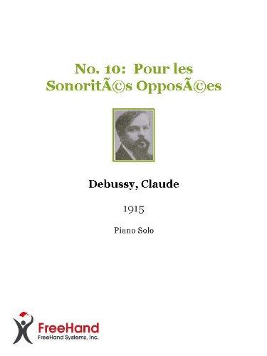 No. 10:  Pour les Sonorités Opposées