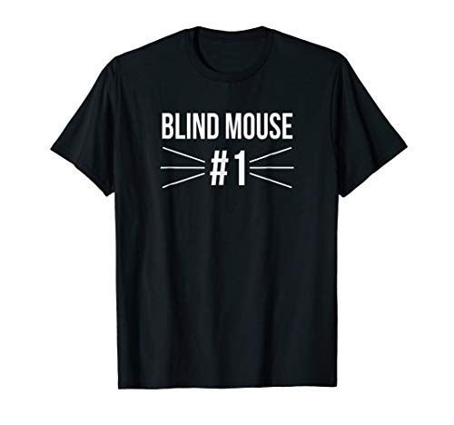 Funny Group Costume Three Blind Mice #1 T Shirt -