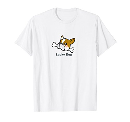Life Is Good To Be With Your Cute Lucky Dog Face on tee