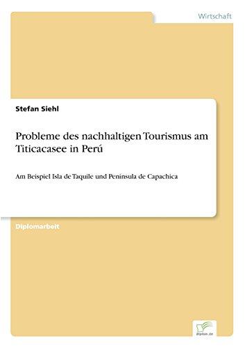 Probleme des nachhaltigen Tourismus am Titicacasee in Perú  [Siehl, Stefan] (Tapa Blanda)