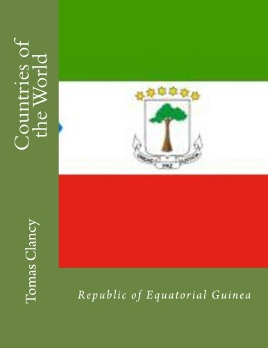 Countries of the World: Republic of Equatorial Guinea
