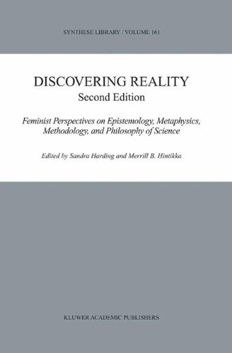 Download Discovering Reality: Feminist Perspectives on Epistemology, Metaphysics, Methodology, and Philosophy of Science (Synthese Library) Pdf