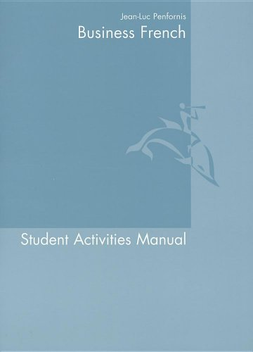 Business French, Student Activities Manual (SAM): An Intermediate Course