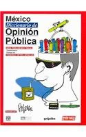 Mexico Diccionario De Opinion Publica (Spanish Edition)