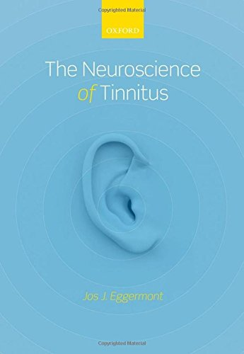 The Neuroscience of Tinnitus