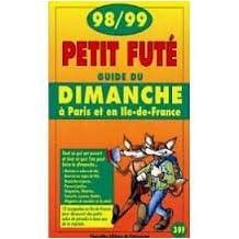 GUIDE DU DIMANCHE À PARIS ET EN ÎLE-DE-FRAMCE98-99