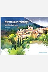 Watercolour Paintings with Photo References Paperback