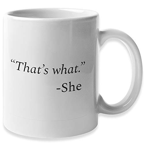Funny Coffee Mug by Find Funny Gift Ideas | The Office Merchandise - That's What She Said | Funny Coffee Mugs for Women & Men | Dunder Mifflin Merch & Gifts - The Office Mug
