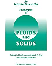 An Introduction to the Properties of Fluids and Solids