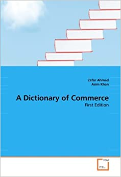 A Dictionary of Commerce: First Edition