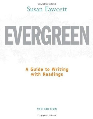 Evergreen: A Guide to Writing with Readings 9th Edition with Handbook