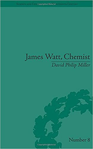 James Watt, Chemist: Understanding the Origins of the Steam Age