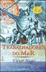 Os Trabalhadores do Mar - Coleção Obras Primas de Cada Autor