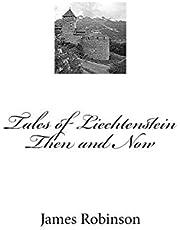 Tales of Liechtenstein Then and Now