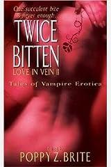 Love in Vein II - Eighteen More Original Tales of Vampiric Erotica