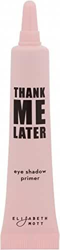 Thank Me Later Eye Shadow Primer. Paraben-free and Cruelty Free (10g/0.35g) by Elizabeth Mott