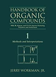 The Handbook of Organic Compounds, Three-Volume Set, Volume 1-3: NIR, IR, R, and UV-Vis Spectra Featuring Polymers and Surfactants