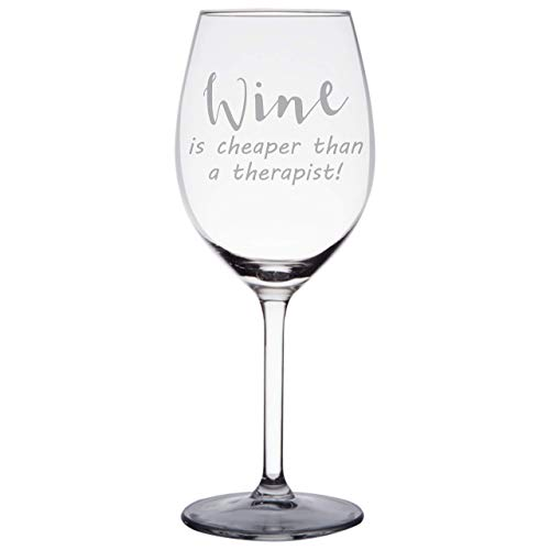 Wine is Cheaper than a Therapist, Funny Novelty Wine Glass, Engraved Wine Glass with Stem, Christmas Gift for Girlfriend, Best Friend, Sister, Aunt ()
