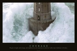 Courage Lighthouse Motivational Poster (24 x 36 inches)