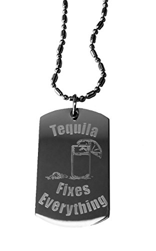 Tequila Fixes Everything - Luggage Metal Chain Necklace Military Dog (Tequila Mockingbird Costume)