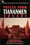 Voices from Tiananmen Square, J. Frank Harrison, 0921689594