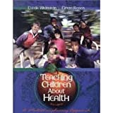 Teaching Children About Health: A Multidisciplinary Approach 2nd (second) edition