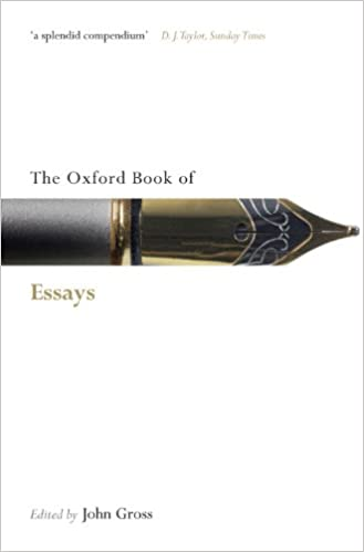 Essay On English Subject The Oxford Book Of Essays Oxford Books Of Prose  Verse St Edition Advanced English Essays also Synthesis Essay Amazoncom The Oxford Book Of Essays Oxford Books Of Prose  Verse  Example Essay Thesis