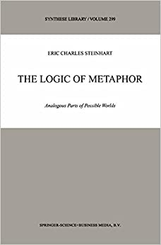Book The Logic of Metaphor - Analogous Parts of Possible Worlds (Synthese Library, Volume 299)