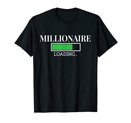 Millionaire Loading Bar Entrepreneur Shirt ()