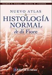 Nuevo Atlas De Histologia Normal De Di Fiore/ New Atlas of Normal Histology of Di Fiore (Spanish Edition)