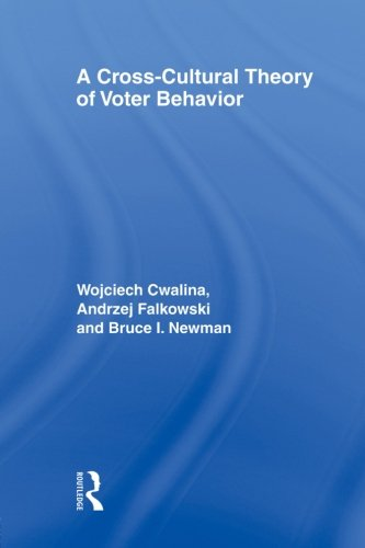 A Cross-Cultural Theory of Voter Behavior ebook