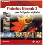 Descargar Libro Photoshop Elements 3 Para Fotografos Digitales Scott Kelby