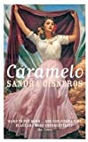 Front cover for the book Caramelo by Sandra Cisneros