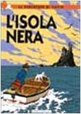 Le avventure di Tintin. Lisola nera Hergé