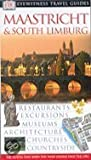 Maastricht & South Limburg (Dorling Kindersley travel guides)