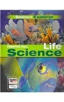Science Explorer: Life Science: Student Edition