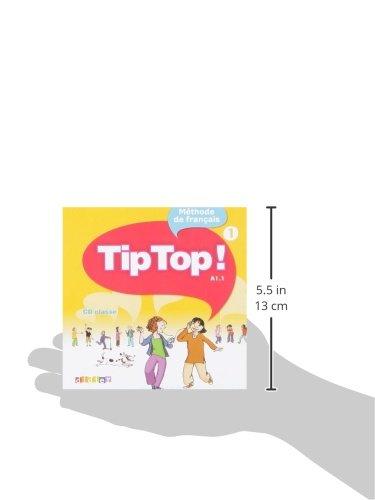 Tip Top!: CD-Audio pour la Classe 1 (French Edition)