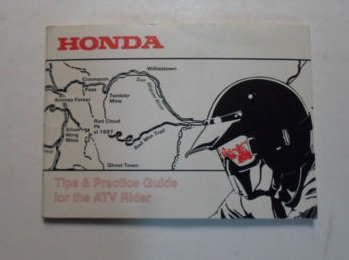 Oem Honda Tips (1991 Honda Tips & Practice Guide for the ATV Rider Manual MINOR WEAR FACTORY OEM)