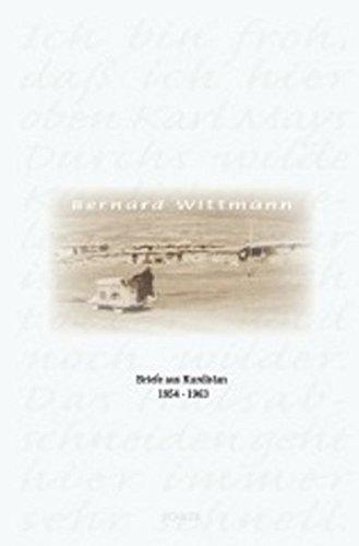 Bernard Wittmann: Briefe aus Kurdistan 1954-1963
