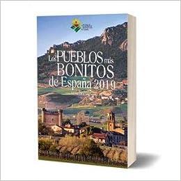 PUEBLOS MAS BONITOS DE ESPAÑA 2019. GUIA OFICIAL: Amazon.es: Libros