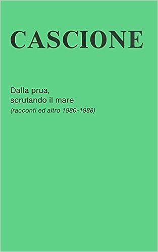 Online bog download gratis Dalla prua, scrutando il mare (Italian Edition) PDF CHM