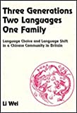 img - for Three Generations, Two Languages, One Family (British Studies in Applied Linguistics) book / textbook / text book